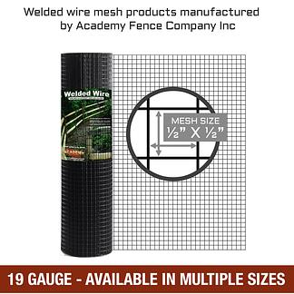mesh size: half inch by half inch - 19 Gauge - Hardware cloth, vinyl coated welded wire