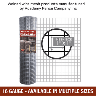 mesh size 1 inch by 1 inch - 16 Gauge - Galvanized welded wire