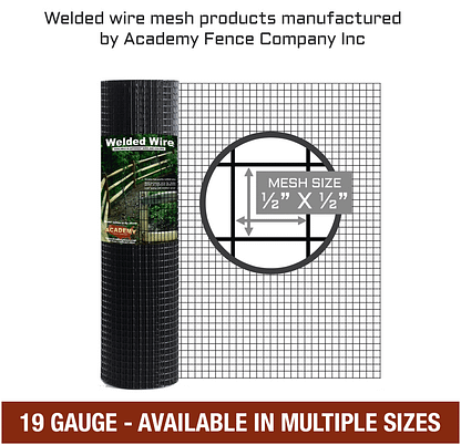 mesh size: half inch by half inch - 19 Gauge - Hardware cloth, vinyl coated welded wire