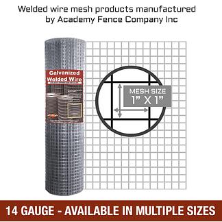 mesh size 1 inch by 1 inch - 14 Gauge - Galvanized welded wire